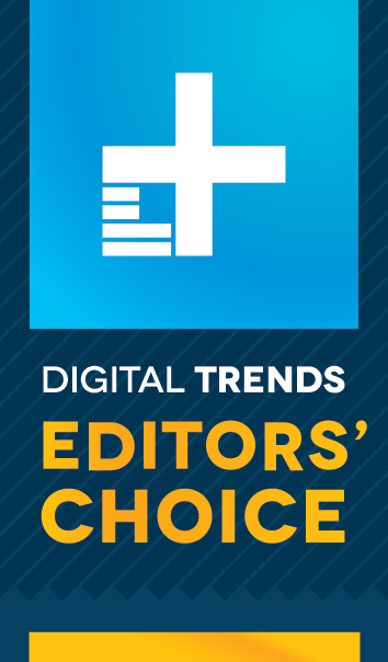Digital Trends Editor's Choice Award